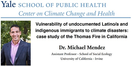 Vulnerability of Latino/a & indigenous immigrants to climate disasters tickets