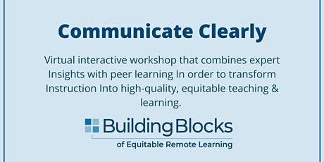 Building Blocks: Communicate Clearly