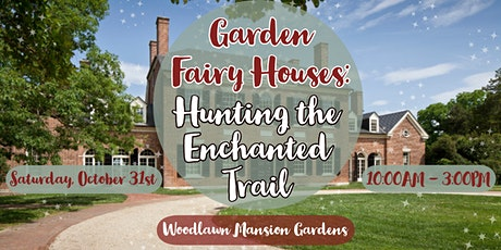 Garden Fairy Houses: Hunting the Enchanted Trail tickets