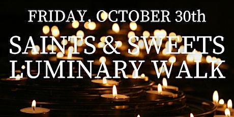 Saints and Sweets Luminary Walk tickets