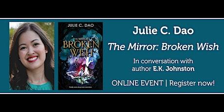 """Julie C. Dao presents """"Broken Wish"""" in conversation w/ E.K. Johnston tickets"""