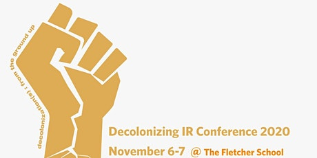 Decolonizing International Relations Conference tickets