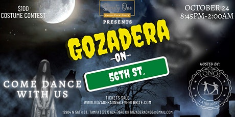 Gozadera on 56th tickets