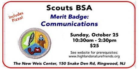 Communications Merit Badge! tickets
