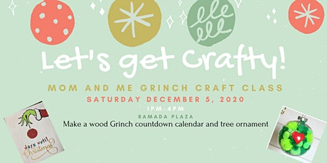 Mom & Me Grinch Craft Class tickets