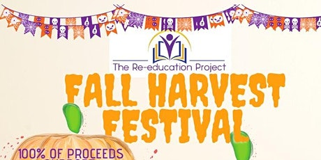 The Re-Education Project Fall Harvest Festival tickets