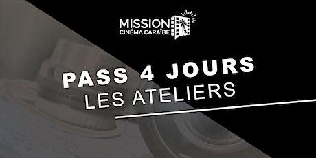 Pass 4 jours : les ateliers de la Mission Cinéma Caraïbe billets