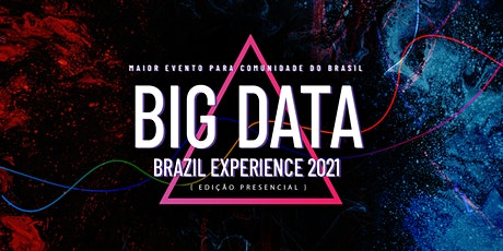 Big Data Brazil Experience 2021 ingressos