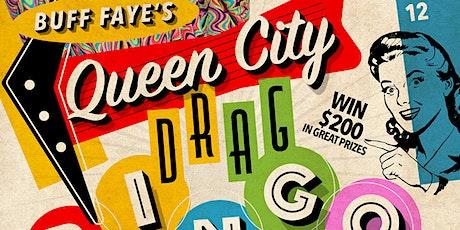 Buff Faye's QUEEN CITY DRAG BINGO: Voted #1 Drag Show tickets