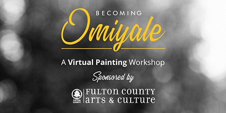 Virtual Oil Painting Workshop / Becoming Omiyale tickets