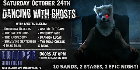 Dancing with Ghosts LIVE at Eclipse October 24th tickets