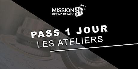 Pass 1 jour : les ateliers de la Mission Cinéma Caraïbe billets