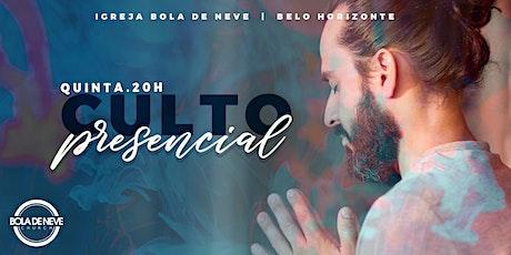 CULTO PRESENCIAL BOLA DE NEVE BH - QUINTA FEIRA _ OUTUBRO ingressos
