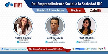 CaféMET: Del Emprendimiento Social a la Sociedad BIC entradas