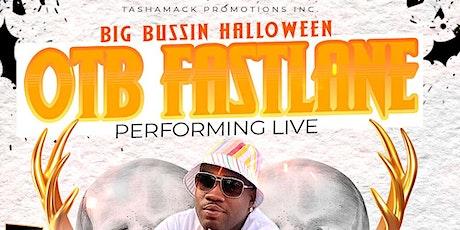 OTB FASTLANE LIVE BIG BUSSIN HALLOWEEN tickets
