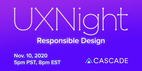 UXNight: Responsible Design tickets