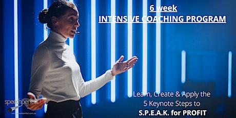 6 WEEK PROGRAM  - SPEAK for Profit tickets