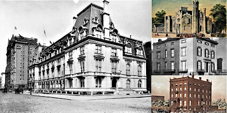 'The Lost & Forgotten Gilded Age Mansions of Fifth Avenue' Webinar