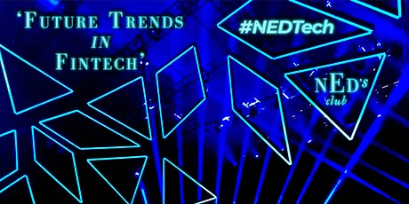 The #NedTech Series SO1EP10  Future Trends in Fintech tickets