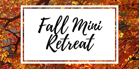 Fall Mini Relaxation Retreat tickets
