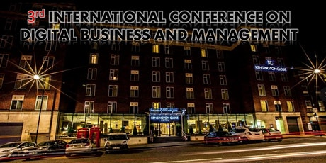 INTERNATIONAL CONFERENCE ON DIGITAL BUSINESS MANAGEMENT AND FINANCE tickets