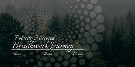 Breathwork Journey: Polarity Mirrored tickets