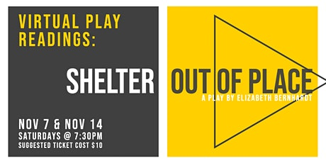 Virtual Readings: Shelter Out of Place (Full Script) tickets