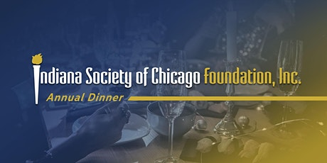 Indiana Society of Chicago Foundation 116th Annual Dinner tickets
