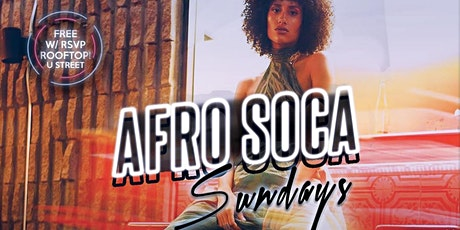 Ladies Free! $10 Rum Punch: AFRO SOCA SUNDAYS 4pm-12am tickets
