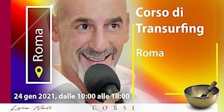 Corso Transurfing a Roma - Luca Nali biglietti