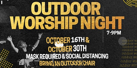E58 Outdoor Worship Night tickets