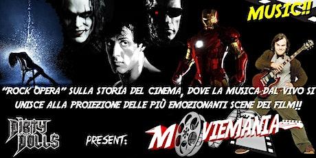 Moviemania - Rock Opera biglietti
