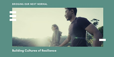 Building Cultures of Resilience tickets