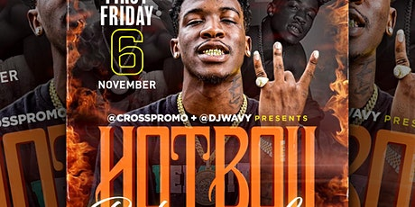 HOTBOII PERFORMING LIVE FRIDAY NOV 6TH tickets