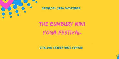 The Bunbury Mini Yoga Festival tickets