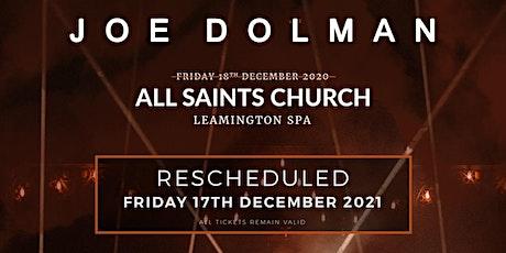 Joe Dolman at All Saints  Church, Leamington Spa tickets