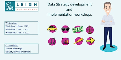 Data Strategy development and implementation workshops.  Feb 2021 Course tickets