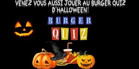 Burger Quiz spécial Halloween tickets