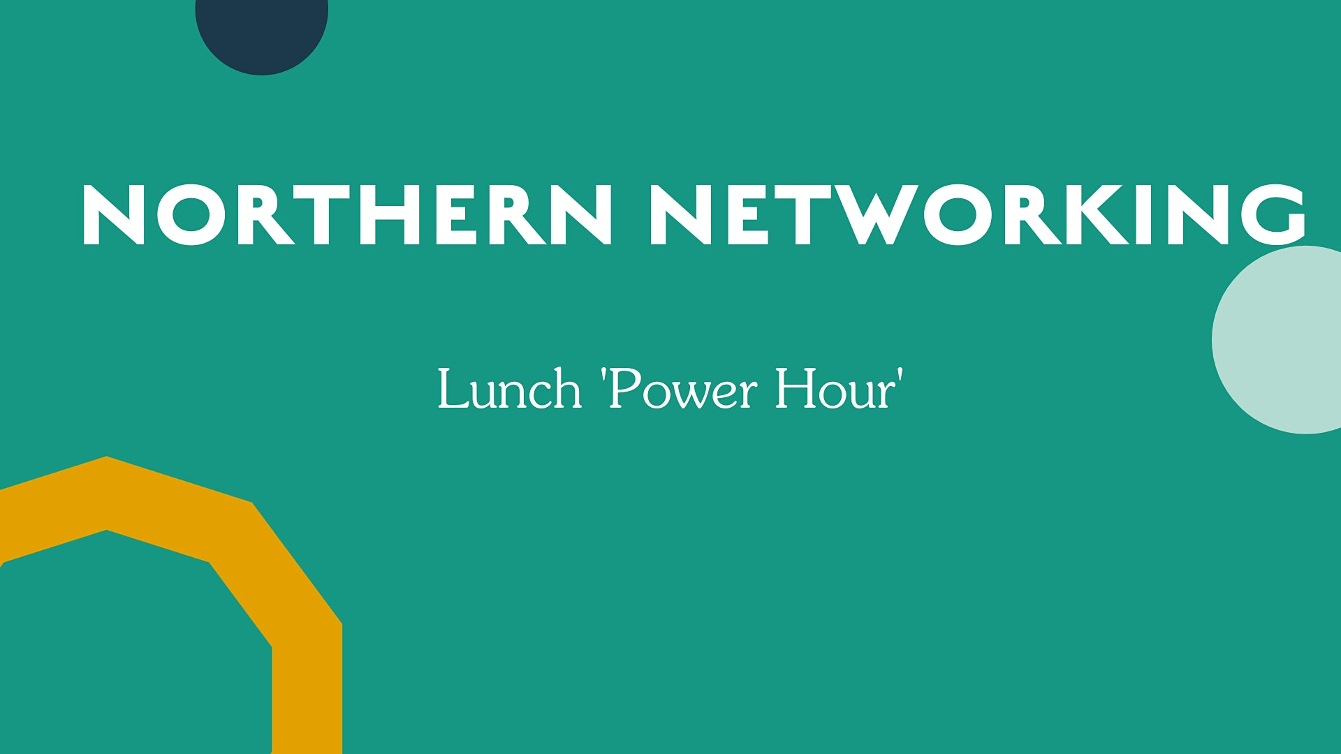 The Northern Networking 'Power Hour'