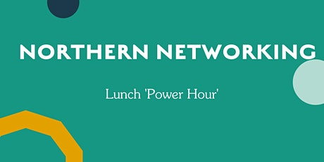 The Northern Networking 'Power Hour' tickets