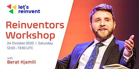 Reinventors Workshop with Berat Kjamili tickets
