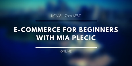 E-Commerce Webinar - Australia tickets