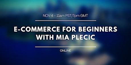 E-Commerce Webinar - PST / GMT / Worldwide tickets