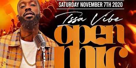 Issa Vibe Open Mic Night tickets