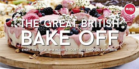 Big RUSU Pub - The  Great British Bake Off tickets