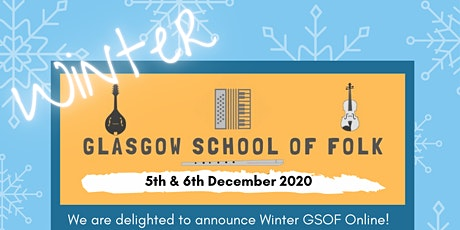 Winter Glasgow School of Folk tickets