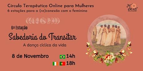 Círculo Terapêutico para Mulheres: 6ª Estação para a (re)conexão feminina ingressos