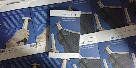 Ian Parker speaking about his new book 'Socialisms' tickets