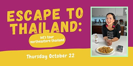 Escape to Thailand: Join me on a Northeastern Thailand Cooking Experience! tickets