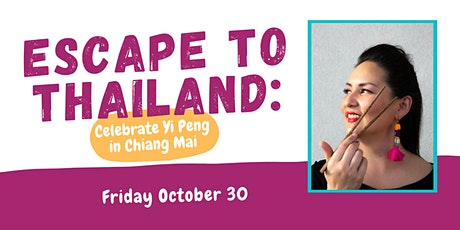 Escape to Thailand: Celebrate Yi Peng in Chiang Mai tickets